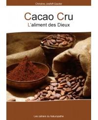 Cahier du Naturopathe - Cacao Cru  u