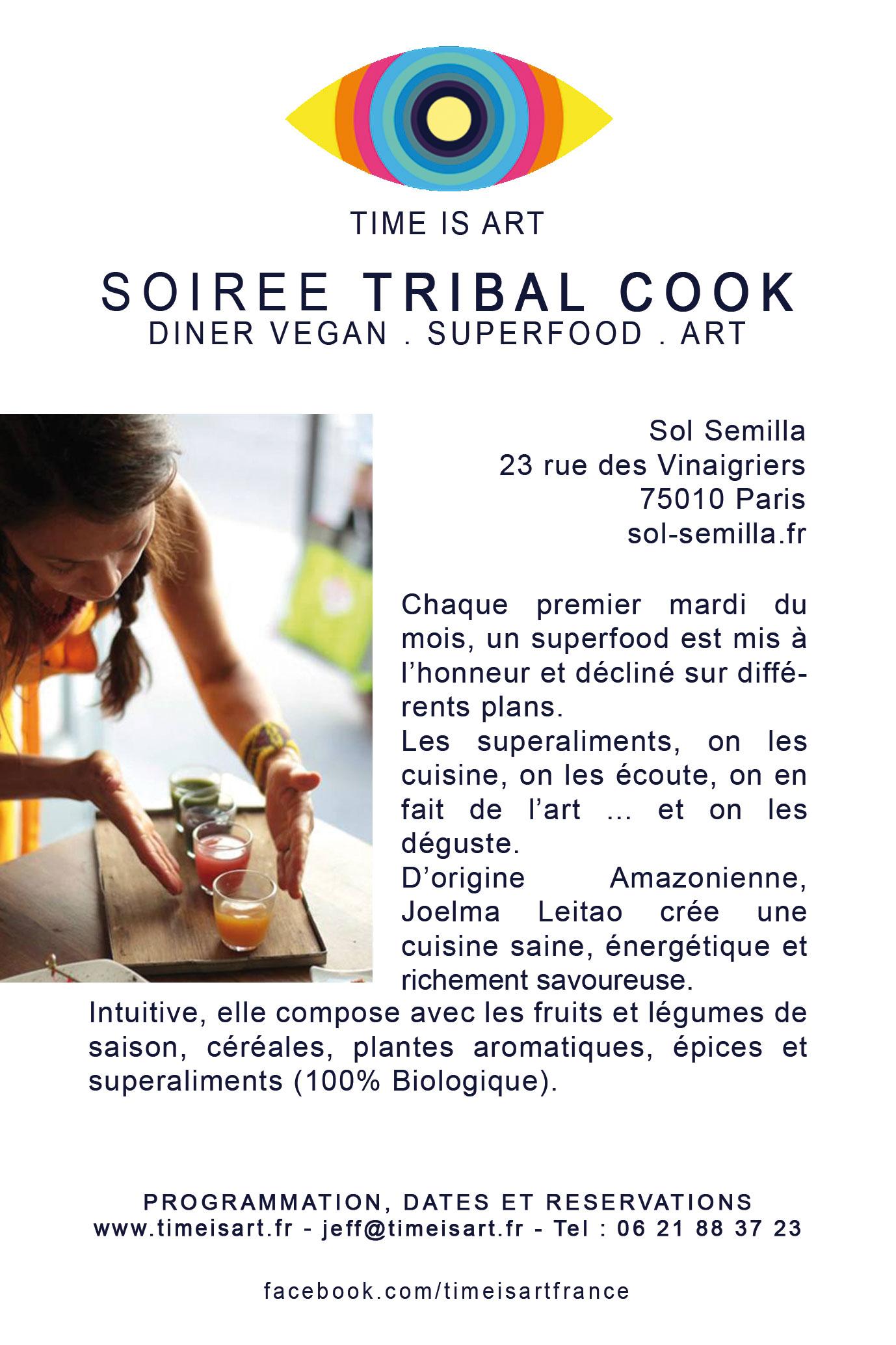 Soirées Tribal Cook chez Sol Semilla